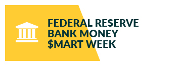 Federal reserve bank money smart week